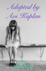 Adopted by Avi Kaplan (avi kaplan fanfic) by Glitterbaby2016