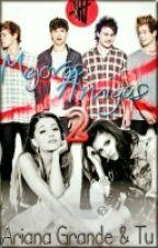 Mejores Amigas 2  (Ariana Grande y tu) by SunShineNigga