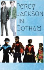 Percy Jackson in Gotham by IWriteBadFanfiction