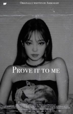 Prove it to me | Jenlisa Short ✓ by PERTACI