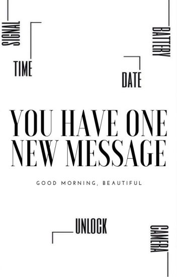You Have ONE New Message