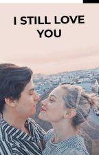 'I still love you' Bughead fanfic  by Bughead3321