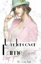 Undercover Fame - Keep Your Secrets || 1D // #Wattys2015 by fake_crazy_kyriii