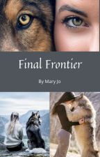Final Frontier (A Post Endgame Loki Fanfiction) by Swissheartforever