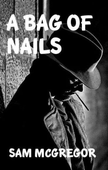 A Bag of Nails by Sam_McGregor