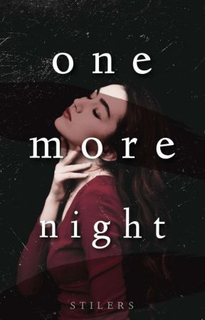 One More Night by stilers