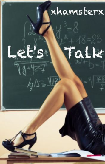 Let's Talk... (GirlxGirl) [TeacherxStudent]