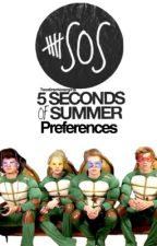 5SOS PREFERENCES by Twodirectionergirls