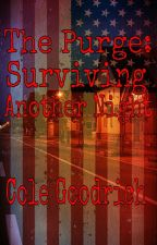 The Purge: Surviving Another Night by Cole_Goodrich