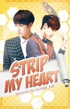 Strip My Heart ( Markson story /AU) by Coconut_Kid