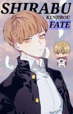 Fate [Shirabu Kenjirou x Reader] by gweeeendylen