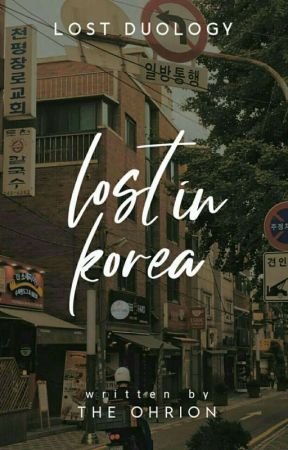 Lost in Korea | Treasure Fanfic  by jijiyahhh
