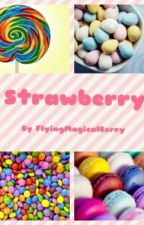 Strawberry. by FlyingMagicalBerry