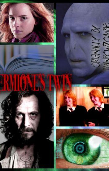 Hermione's twin. (Harry Potter Fan Fiction)