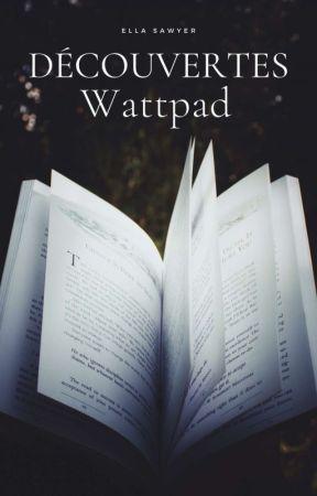 Découvertes Wattpad by SawyerElla