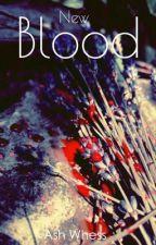 New Blood by AshWhess