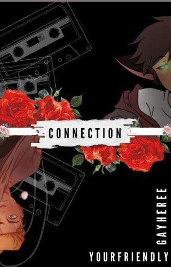 Connection ~ (Highschool AU - Catradora)