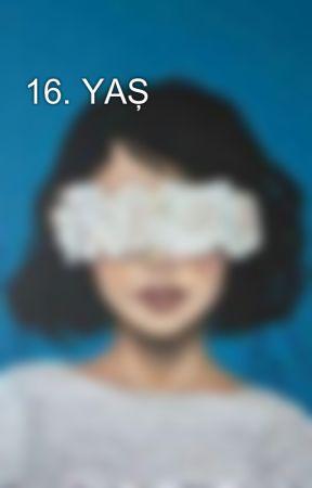 16. YAŞ by busraoruc00