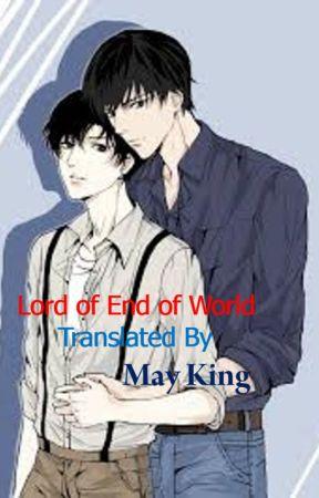 Lord of End of World (ကမာၻပ်က္ကပ္၏ အရွင္သခင္) by MayKingMK119