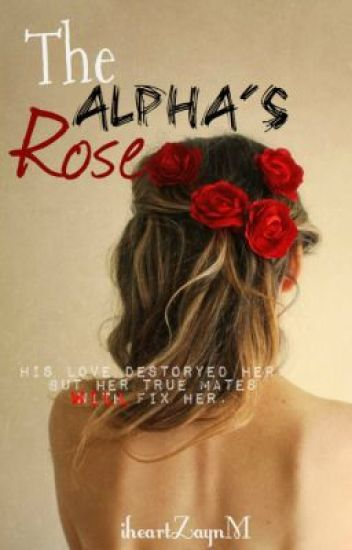 The Alpha's Rose.