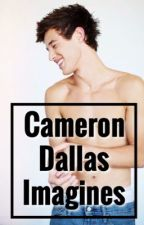 Cameron Dallas Imagines by magcon__imaginesxx