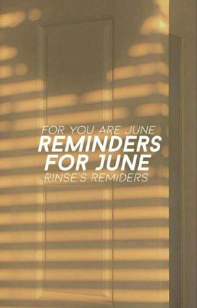 Reminders For June by neptinian