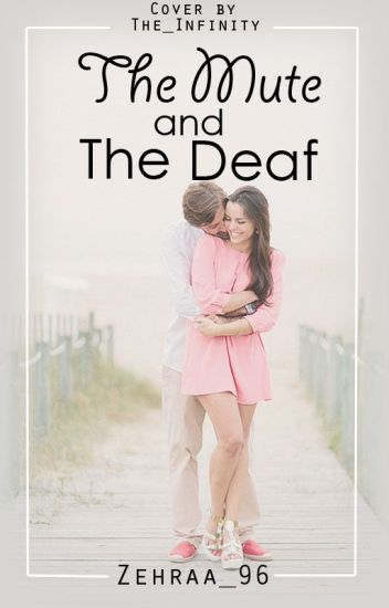 The Mute And The Deaf