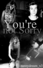 You're Not Sorry - A Haylor FF by gxrlylife