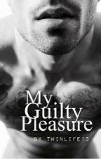 My Guilty Pleasure by twinlife13