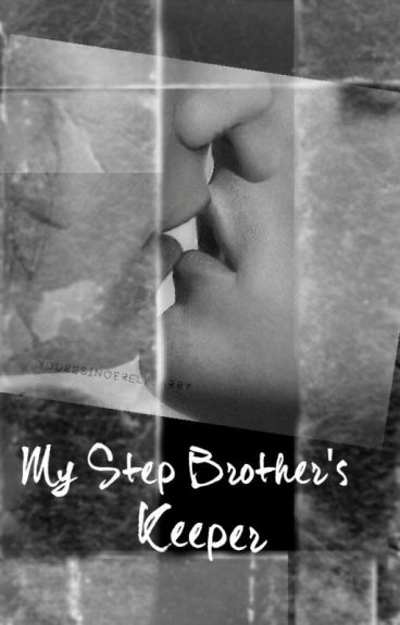 My Step Brothers Keeper (Larry Stylinson AU)