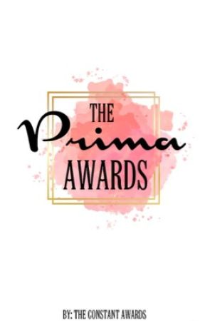The Prima Awards by TheConstantAwards