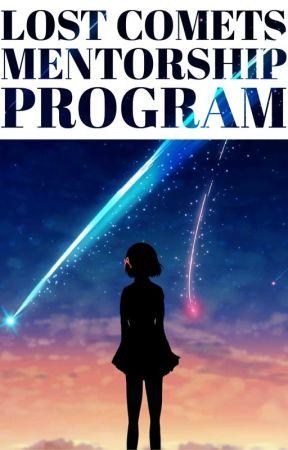 Lost Comets Mentorship Program by TheStarSignSociety