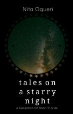 Tales On A Starry Night  by nita4rever