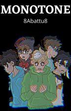 Monotone (Muffin Trio and Dream Team) by 8Abattu8