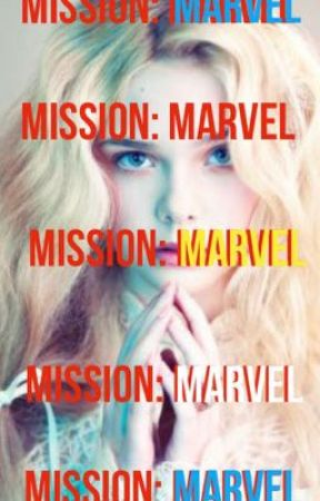 MISSION: Marvel by FrozenIceQueene