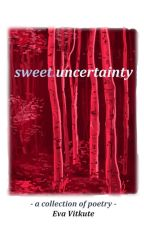 sweet uncertainty by sweetasbattery