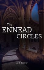 The Ennead Circles by kenwaywrites