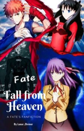 FATE   Fall from Heaven by Lunar_Diviner