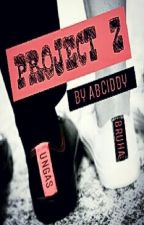 Project Z by Abciddy