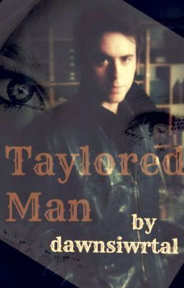 Taylored Man by DawnsiwrTal