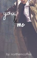 you & me  {Castiel X Reader} by northerncoffee