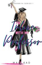 Im inlove with my Professor by Mad_Kad