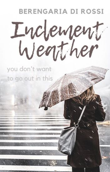 Inclement Weather: A Conceptual Short Story Collection