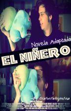 El niñero (ElRubius y Tu) -ADAPTADA by CriaturitaArgentina