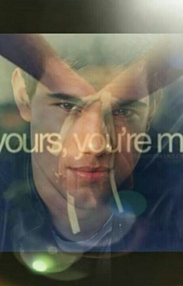 I'm Yours, You're Mine