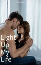 Light Up My Life by chrissath12