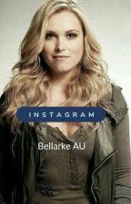 Instagram-Bellarke AU  by Clary_S-Winchester