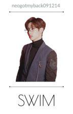 Swim - GOT7 Mark Tuan x Park Jinyoung 【Oneshot】 by neogotmyback091214