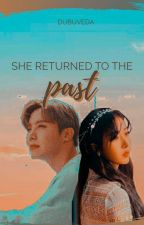 She Returned To The Past [SINHOPE] Pt. 2 (Ongoing) by DubuVeda