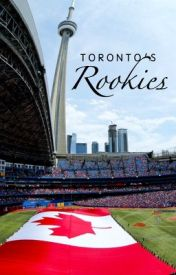 Toronto's Rookies by Bluejays98